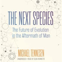 The Next Species by Michael Tennesen audiobook