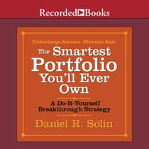 The Smartest Portfolio You'll Ever Own by Daniel R. Solin audiobook