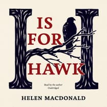 H Is for Hawk by Helen Macdonald audiobook