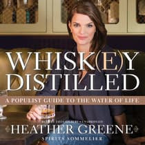 Whiskey Distilled by Heather Greene audiobook