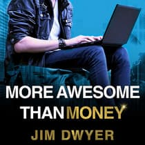 More Awesome Than Money by Jim Dwyer audiobook
