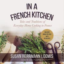 In a French Kitchen by Susan Herrmann Loomis audiobook