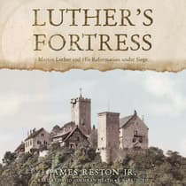 Luther's Fortress by James Reston audiobook