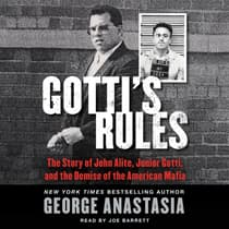 Gotti's Rules by George Anastasia audiobook