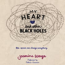 My Heart and Other Black Holes by Jasmine Warga audiobook
