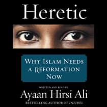 Heretic by Ayaan Hirsi Ali audiobook