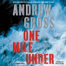 One Mile Under by Andrew Gross audiobook