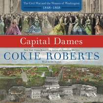Capital Dames by Cokie Roberts audiobook