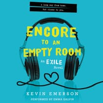 Encore to an Empty Room by Kevin Emerson audiobook