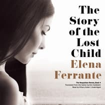 The Story of the Lost Child by Elena Ferrante audiobook
