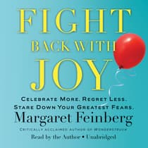 Fight Back With Joy by Margaret Feinberg audiobook