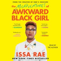The Misadventures of Awkward Black Girl by Issa Rae audiobook