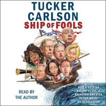 Ship of Fools by Tucker Carlson audiobook