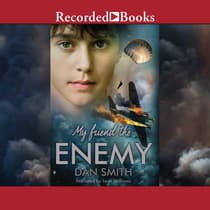 My Friend the Enemy by Dan Smith audiobook