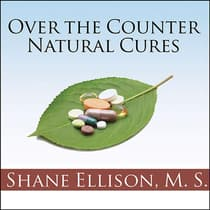 Over-the-Counter Natural Cures by Shane Ellison audiobook