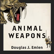 Animal Weapons by Douglas J. Emlen audiobook