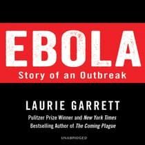 Ebola by Laurie Garrett audiobook