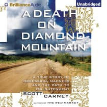 A Death on Diamond Mountain by Scott Carney audiobook