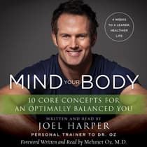 Mind Your Body by Joel Harper audiobook
