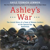 Ashley's War by Gayle Tzemach Lemmon audiobook