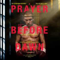 A Prayer before Dawn by Billy Moore audiobook
