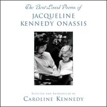 The Best Loved Poems of Jacqueline Kennedy Onassis by Caroline Kennedy audiobook