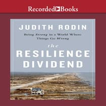 The Resilience Dividend by Judith Rodin audiobook