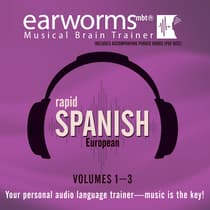 Rapid Spanish (European), Vols. 1–3 by Earworms Learning audiobook