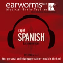 Rapid Spanish (Latin American), Vols. 1–3 by Earworms Learning audiobook