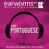 Rapid Portuguese, Vols. 1 & 2 by Earworms Learning audiobook