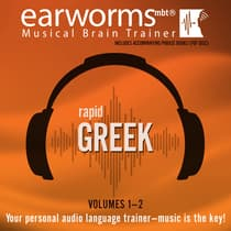 Rapid Greek, Vols. 1 & 2 by Earworms Learning audiobook