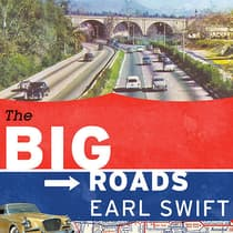 The Big Roads by Earl Swift audiobook