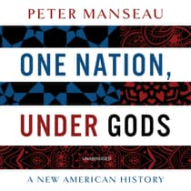 One Nation, Under Gods by Peter Manseau audiobook