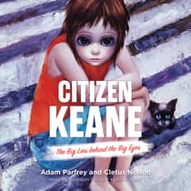 Citizen Keane by Adam Parfrey audiobook