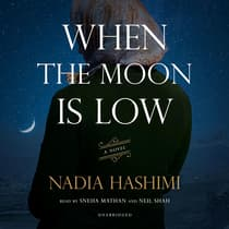 When the Moon Is Low by Nadia Hashimi audiobook