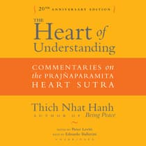 The Heart of Understanding, Twentieth Anniversary Edition by Thich Nhat Hanh audiobook