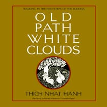 Old Path White Clouds by Thich Nhat Hanh audiobook