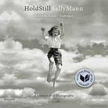Hold Still by Sally Mann audiobook