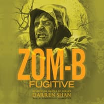 Zom-B Fugitive by Darren Shan audiobook