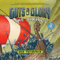 Guts & Glory: The Vikings by Ben Thompson audiobook