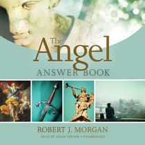 The Angel Answer Book by Robert J. Morgan audiobook