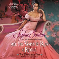 All the Ways to Ruin a Rogue by Sophie Jordan audiobook