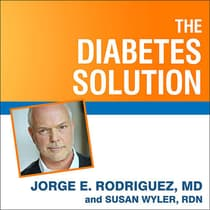 The Diabetes Solution by Jorge E. Rodriguez audiobook