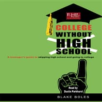 College without High School by Blake Boles audiobook