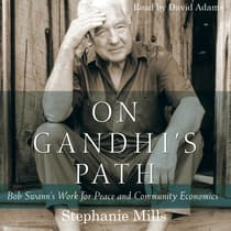 On Gandhi's Path by Stephanie Mills audiobook