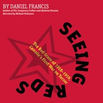 Seeing Reds by Daniel Francis audiobook