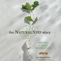 The Natural Step Story by Karl-Henrik Robèrt audiobook
