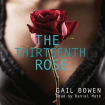 The Thirteenth Rose by Gail Bowen audiobook