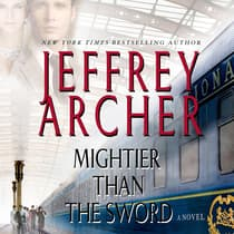 Mightier Than the Sword by Jeffrey Archer audiobook