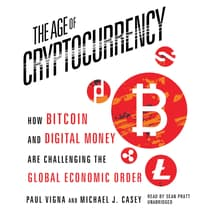 The Age of Cryptocurrency by Paul Vigna audiobook